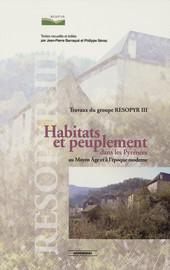 Habitats et peuplement dans les Pyrénées au Moyen Âge et à l'époque moderne