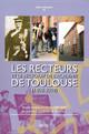 Les Recteurs et le rectorat de l'académie de Toulouse (1808-2008)