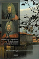 Médecine et médecins à Toulouse au siècle des Lumières