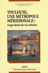 Toulouse, une métropole méridionale