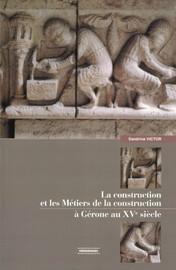 La construction et les métiers de la construction à Gérone au XVe siècle