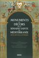 Le Corps ou le Sang. Monuments de la Semaine Sainte, dévotion eucharistique et Réforme catholique dans les Pyrénées centrales sous l'Ancien Régime