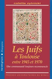 Les Juifs à Toulouse entre 1945 et 1970