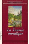 La Tunisie mosaïque