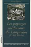 Les paysages médiévaux du Languedoc