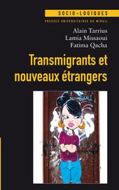 Transmigrants et nouveaux étrangers