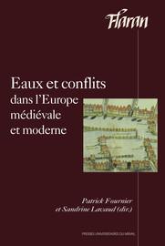 Eaux et conflits dans l'Europe médiévale et moderne