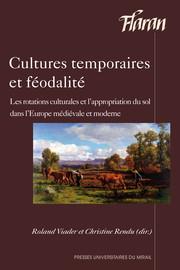 Cycles culturaux, usages et appropriation de l'espace rural (France, fin du MoyenÂge-Époque moderne)
