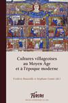Cultures villageoises au MoyenÂge et à l'époque moderne