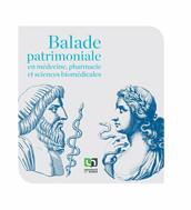 Balade patrimoniale en médecine, pharmacie et sciences biomédicales