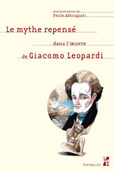 Le mythe repensé dans l'œuvre de Giacomo Leopardi