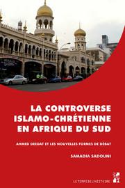 Introduction. Entre islamisme et polémique religieuse Le téléprédicateur sud-africain, Ahmed Deedat