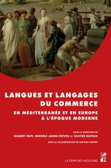 Langues et langages du commerce en Méditerranée et en Europe à l'époque moderne