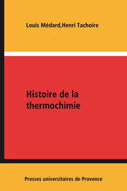 Chapitre 15. La thermochimie en France
