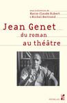 Jean Genet du roman au théâtre