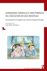 Dimensions formelle et non formelle de l'éducation en Asie orientale