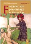 Façonner son personnage au Moyen Âge