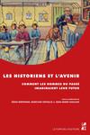 Les historiens et l'avenir