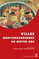 Villes méditerranéennes au Moyen Âge