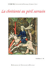 La chrétienté au péril sarrasin