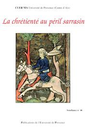 La chrétienté au péril de l'invasion sarrasine