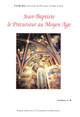 Saint Jean-Baptiste, patron de Florence et voix « inspirée » de la renovatio dantesque