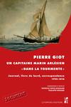Pierre Giot, un capitaine marin arlésien «dans la tourmente»