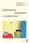 Littératures migrantes et traduction