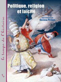 «De la liberté cultuelle à la police des cultes: la première Séparation des Églises et de l'État en France»