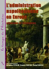 L'administration napoléonienne en Europe