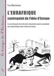 L'Eurafrique contrepoint de l'idée d'Europe