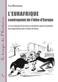 La «Jeune Eurafrique» ou l'émergence de la question de l'outre-mer dans les institutions européennes