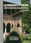 La Provence et Fréjus sous la première maison d'Anjou