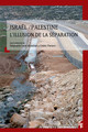 Israël-Palestine, et retour