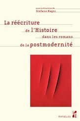 La réécriture de l'Histoire dans les romans de la postmodernité