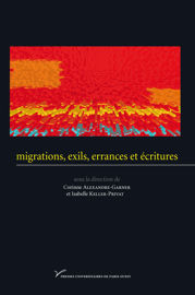 Introduction. Migrations, exils, errances, écritures