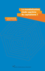La mondialisation, stade suprême du capitalisme ?