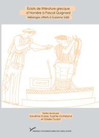 Éclats de littérature grecque d'Homère à Pascal Quignard