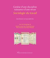 Genèse d'une discipline, naissance d'une revue: Sociologie du travail