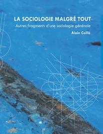 La sociologie malgré tout