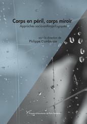 Corps en péril, corps miroir