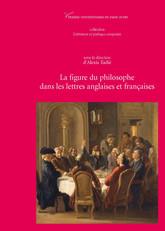 La figure du philosophe dans les lettres anglaises et françaises