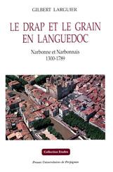 Le drap et le grain en Languedoc