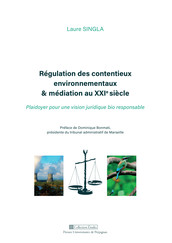 Régulation des contentieux environnementaux & médiation au XXIe siècle