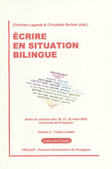Écrire en situation bilingue - Volume II