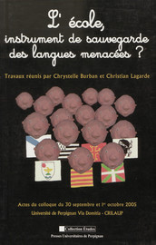 L'école, instrument de sauvegarde des langues menacées?