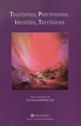 Tourismes, patrimoines, identités, territoires