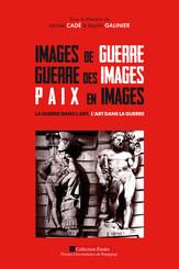 Images de guerre, Guerre des images, Paix en images