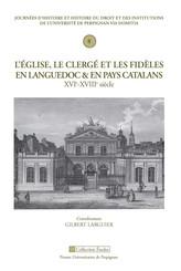 L'Église, le clergé et les fidèles en Languedoc et en pays catalan