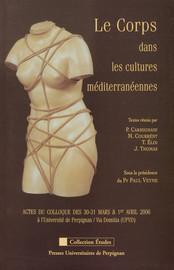 Le corps dans les cultures méditerranéennes